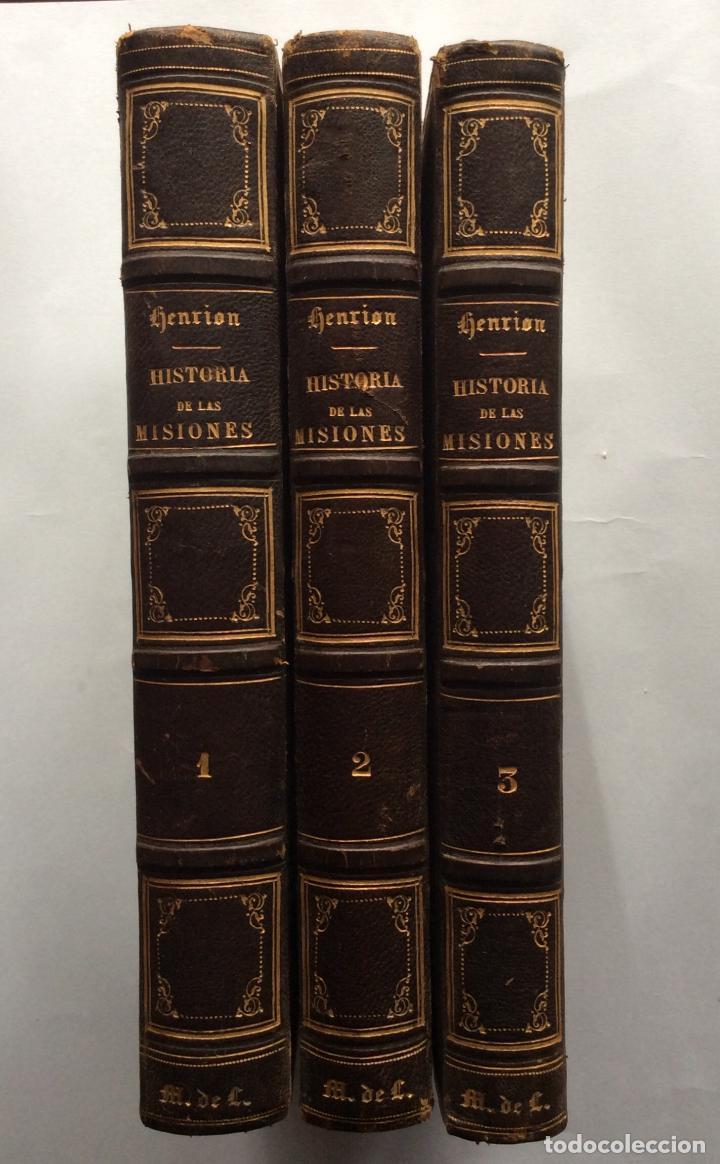 HISTORIA GENERAL DE LA MISIONES DESDE EL SIGLO XIII HASTA NUESTROS DÍAS .HENRION,1863-3 TOMOS (Libros antiguos (hasta 1936), raros y curiosos - Historia Antigua)
