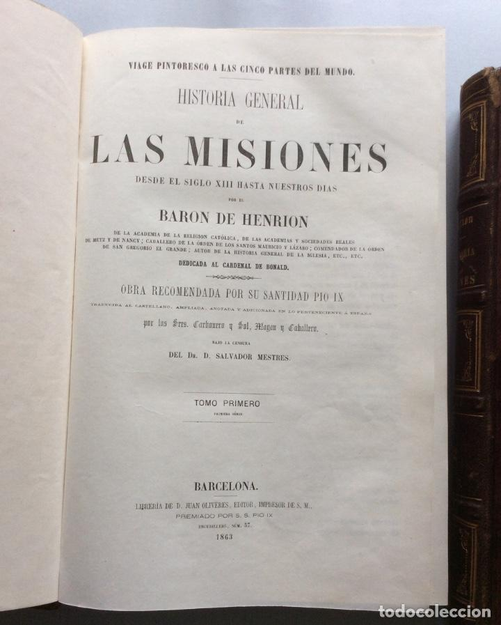 Libros antiguos: Historia General de la Misiones desde el siglo XIII hasta nuestros días .HENRION,1863-3 Tomos - Foto 2 - 195728931
