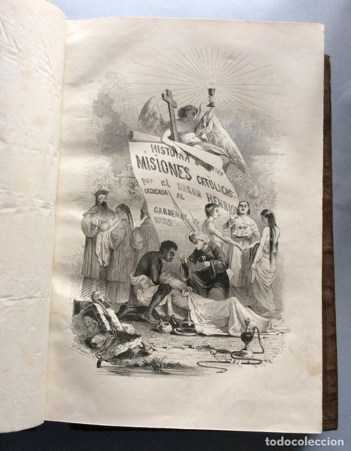 Libros antiguos: Historia General de la Misiones desde el siglo XIII hasta nuestros días .HENRION,1863-3 Tomos - Foto 5 - 195728931