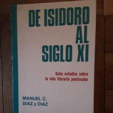 Libros antiguos: DE ISIDORO AL SIGLO XI: OCHO ESTUDIOS SOBRE LA VIDA LITERARIA PENINSULAR. MANUEL CECILIO DÍAZ Y DÍAZ. Lote 196030520