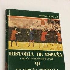 Libros antiguos: LA ESPAÑA CRISTIANA DE LOS SIGLOS VIII AL XI - HISTORIA DE ESPAÑA MENÉNDEZ PIDAL TOMO VII (I). Lote 196866896