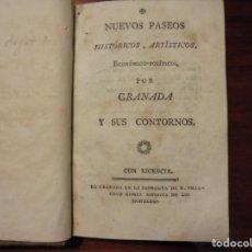 Livros antigos: GRANADA. NUEVOS PASEOS POR GRANADA Y SUS CONTORNOS. C. 1815. Lote 196917930