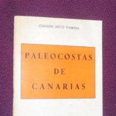 Libros antiguos: PALEOCOSTAS DE CANARIAS. EL MUSEO CANARIO. GRAFICAS CLAVILEÑO. 1977. Lote 197109910