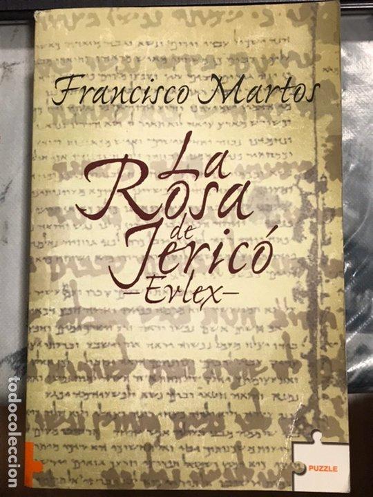LA ROSA DE JERICO - EVLEX , DE FRANCISCO MARTOS, ROCA EDITORIAL, PRIMERA EDICIÓN 2005 (Libros antiguos (hasta 1936), raros y curiosos - Historia Antigua)