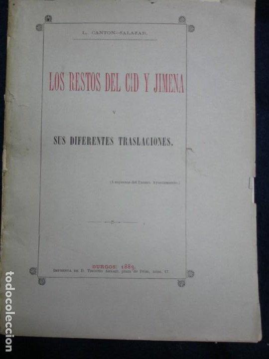 EL CID. 1883. LOS RESTOS DEL CID Y JIMENA Y SUS DIFERENTES TRASLACIONES. (Libros antiguos (hasta 1936), raros y curiosos - Historia Antigua)