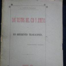 Libros antiguos: EL CID. 1883. LOS RESTOS DEL CID Y JIMENA Y SUS DIFERENTES TRASLACIONES.. Lote 197454758