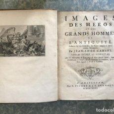 Libros antiguos: IMAGES DES HÉROS ET DES GRANDS HOMMES DE L'ANTIQUITÉ,..., 1731. A. CANINI/PICART.. Lote 197481343