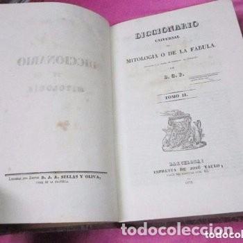 Libros antiguos: MITOLOGIA Y DE LA FABULA DICCIONARIO UNIVERSAL 2 COMPLETO 1835 JOSE TAULO - Foto 5 - 198110752