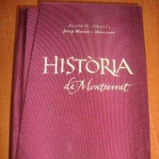 Libros antiguos: HISTORIA DE MONTSERRAT ANSELM M. ALBAREDA , JOSEP MASSOT 2010 . Lote 198628748