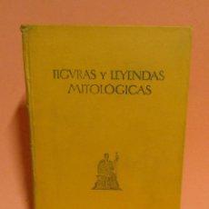 Libros antiguos: FIGURAS Y LEYENDAS MITOLOGICAS - EMILIO GENEST - MUY ILUSTRADO EDITORIAL MENTORA 1 EDICION AÑO 1928. Lote 198765761