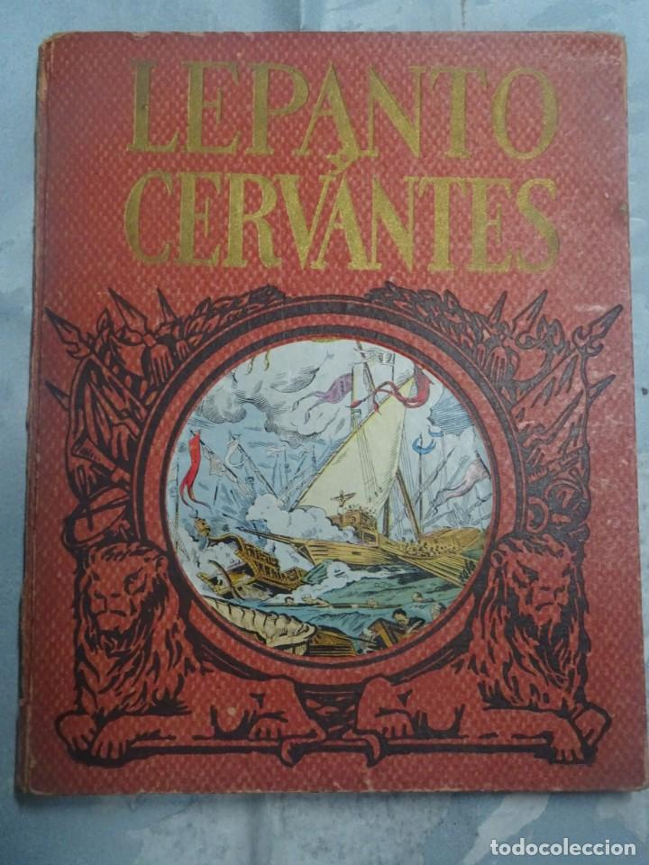 LEPANTO Y CERVANTES, HÉROES Y GESTAS , EDITORIAL DALMAU, VER FOTOS (Libros antiguos (hasta 1936), raros y curiosos - Historia Antigua)
