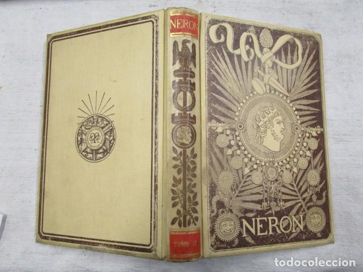NERÓN, ESTUDIO HISTÓRICO - EMILIO CASTELAR - EDI MONTANER Y SIMÓN1892 TOMO II + INFO (Libros antiguos (hasta 1936), raros y curiosos - Historia Antigua)