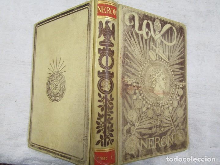 NERÓN, ESTUDIO HISTÓRICO - EMILIO CASTELAR - EDI MONTANER Y SIMÓN 1891 TOMO I + INFO (Libros antiguos (hasta 1936), raros y curiosos - Historia Antigua)
