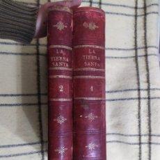 Libros antiguos: SIGLO XIX. LA TIERRA SANTA. VÍCTOR GEBHARDT. 2 TOMOS. OBRA COMPLETA.. Lote 199133326