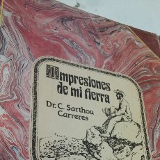 Libros antiguos: IMPRESIONES DE MI TIERRA CASTELLÓN. Lote 199400691