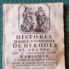 Libros antiguos: HISTORIA VERDADERA DE HERODES EL GRANDE HILARIO SANTOS. Lote 200024778