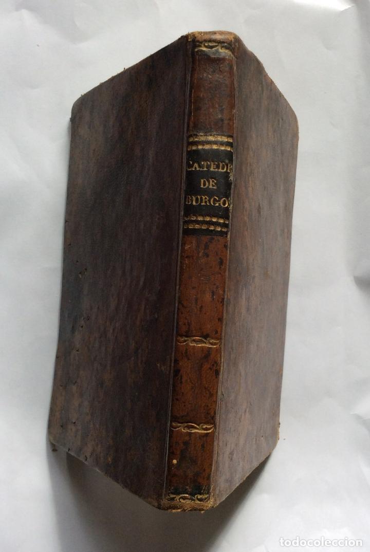 Libros antiguos: ORCAJO, Pedro HISTORIA DE LA CATEDRAL DE BURGOS. 1847 - Foto 2 - 200863511