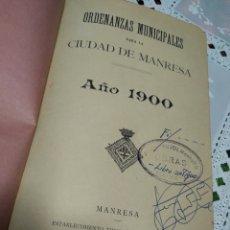 Libros antiguos: LIBRO ORDENANZAS MUNICIPALES CIUDAD MANRESA AÑO 1900. Lote 201103766