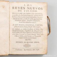 Libros antiguos: LOS REYES NUEVOS DE TOLEDO - LOZANO, CHRISTOBAL - AÑO 1698. Lote 201228696