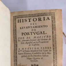 Libros antiguos: SEYNER, ANTONIO - HISTORIA DEL LEVANTAMIENTO DE PORTUGAL. IMPRESO EN ZARAGOZA EN EL AÑO 1644. Lote 201236241