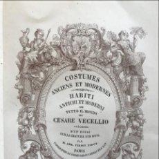 Libros antiguos: COSTUMES ANCIENS ET MODERNES. HABITI ANTICHI...TOMO I Y II, 1859. CESARE VECELLIO/FIRMIN DIDOT. Lote 201617323