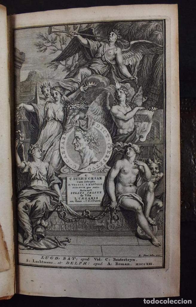 Libros antiguos: C. Julii Cæsaris quæ extant omnia.., 1713. Julio César. Frontispicio, grabados y mapas - Foto 4 - 201839792