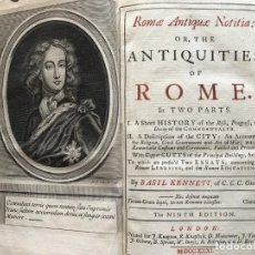 Libros antiguos: ROMAE ANTIQUE NOTITIA: OR,THE ANTIQUITIES OF ROME IN TWO PARS, 1737. BASIL KENNETT. 13 GRABADOS.. Lote 201844188