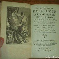 Libros antiguos: DE LA MANIERE DE GRAVER À L EAU FORTE ET AU BURIN..., 1745. ABRAHAM BOSSE. 20 GRABADOS. Lote 202103046