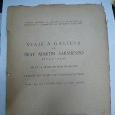 Libros antiguos: VIAJE A GALICIA DE FRAY MARTIN SARMIENTO (1754-1755). F.J. SANCHEZ CANTON Y J.M. PITA ANDRADE SANCHE. Lote 202250973