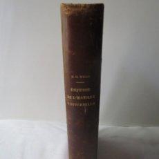 Libros antiguos: ESQUISSE DE L'HISTOIRE UNIVERSELLE (H.G. WELLS) 1925. Lote 202854485