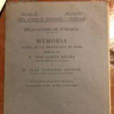 Libros antiguos: EXCAVACIONES DE NUMANCIA JOSÉ RAMÓN MÉLIDA EXCAVACIONES PRACTICADAS EN 1919-20 SORIA. Lote 203550912