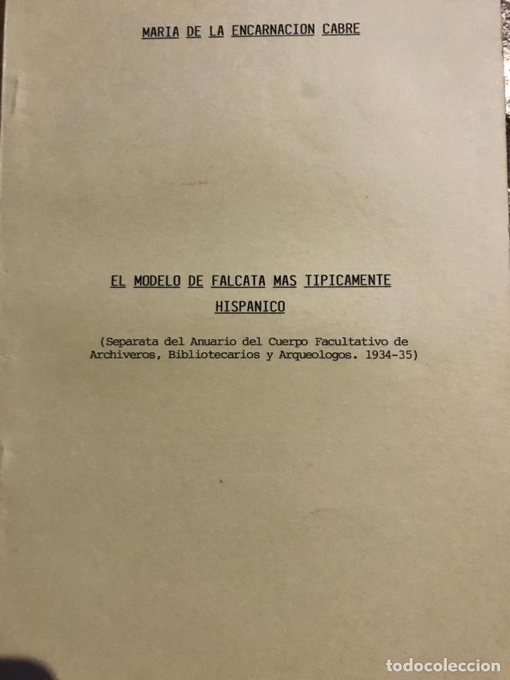 EL MODELO DE FALCATA MÁS TÍPICAMENTE HISPANO (Libros antiguos (hasta 1936), raros y curiosos - Historia Antigua)