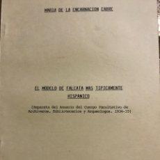 Libros antiguos: EL MODELO DE FALCATA MÁS TÍPICAMENTE HISPANO. Lote 203551182