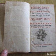 Libros antiguos: MEMOIRES DE LITTERATURE, TIRÉS DES REGISTRES DE L ACADÉMIE ROYALE, TOMO XXII, 1736. F. CHANGUION. Lote 203572156