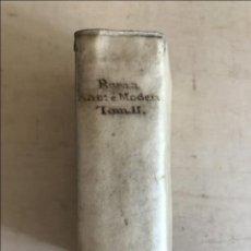 Libros antiguos: ROMA ANTICA, E MODERNA O SIA NUOVA DESCRIZIONE, TOMO II, 1765. PANCRAZIO CAPELLI. 73 GRABADOS. Lote 203879193