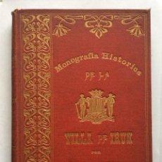 Libros antiguos: MUGICA, SERAPIO. MONOGRAFIA HISTORICA DE LA VILLA DE IRUN. 1903. Lote 204268162