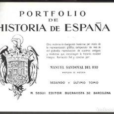 Libros antiguos: PORTFOLIO DE HISTORIA DE ESPAÑA. 1ª EDICIÓN. 3 VOL. ED. SEGUI, BARCELONA. Lote 204611225
