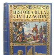 Libri antichi: 1935 - HISTORIA ILUSTRADA DE LA CIVILIZACIÓN. EGIPTO, GRECIA, ROMA. GRABADOS, MAPAS, +1000 PÁGINAS!. Lote 205002220