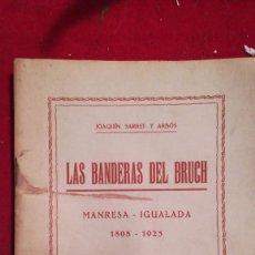 Libros antiguos: LIBRO LAS BANDERAS DEL BRUC MANRESA /IGUALADA 1808/1925. Lote 205328102