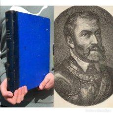 Libri antichi: 1884 HISTORIA DE FELIPE II - ESPAÑA - HISTORIA DE LOS PRESIDENTES DE LOS ESTADOS UNIDOS. Lote 205452898