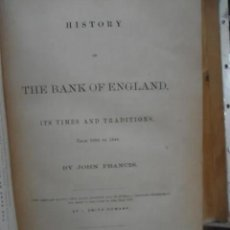 Libros antiguos: HISTORIA DEL BANCO DE INGLATERRA ITS TIMES AND TRADITIONS AÑO 1862. Lote 205613527
