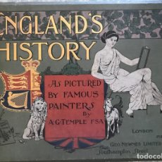 Libros antiguos: ENGLAND'S HISTORY, AS PICTURED BY FAMOUS PAINTERS, 1897. A.G. TEMPLE. Lote 206382553