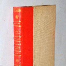 Libros antiguos: LOS ANTIGUOS CAMPOS GÓTICOS. EXCURSIONES HISTÓRICO-LITERARIAS A LA TIERRA DE CAMPOS. Lote 206927030