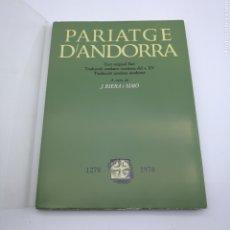 Libros antiguos: PARIATGE D'ANDORRA 1278 FIRMADO POR EL AUTOR AÑO 1978. Lote 207158842