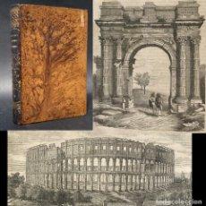 Libros antiguos: 1857 - GRABADOS - HISTORIA ANTIGUA - ARQUEOLOGIA - ARQUITECTURA - ROMA. Lote 207160290
