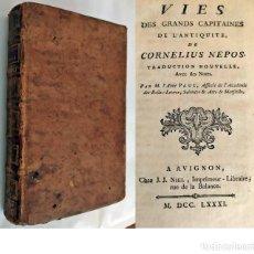 Livros antigos: AÑO 1781: CORNELIUS NEPOS: VIDA DE LOS GRANDES CAPITANES DE LA ANTIGÜEDAD.. Lote 207460250