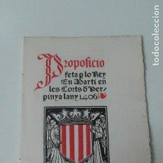 Livros antigos: PROPOSICIO FETA POR LO REY MARTÍ EN PERPINYA LIMITADA 150 EJEMPLARES BIBLIOFILIA. Lote 207658083