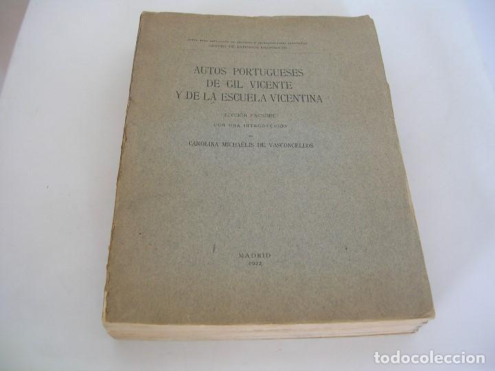 AUTOS PORTUGUESES DE GIL VICENTE Y DE LA ESCUELA VICENTINA 1922 (Libros antiguos (hasta 1936), raros y curiosos - Historia Antigua)