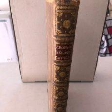 Livros antigos: CRÓNICA DE LOS REYES CATOLICOS 1780 VALENCIA HERNANDO DEL PULGAR. Lote 208125902