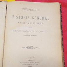 Libros antiguos: COMPENDIO DE HISTORIA GENERAL EXTERNA É INTERNA POR SEVERIANO DOPORTO 1896 IMPRENTA ÁNGEL MALLÉN. Lote 208133346